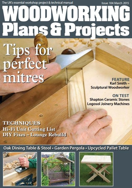 Download Woodworking Plans & Projects - March 2015