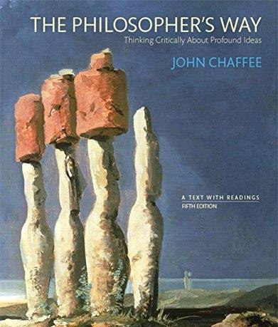 Download The Philosophers Way Thinking Critically About Profound Ideas (5th edition)