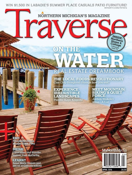 Download Traverse Northern Michigan s Magazine April 2016
