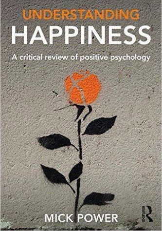 Download Understanding Happiness A critical review of positive psychology