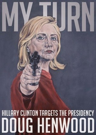 Download My Turn Hillary Clinton Targets the Presidency