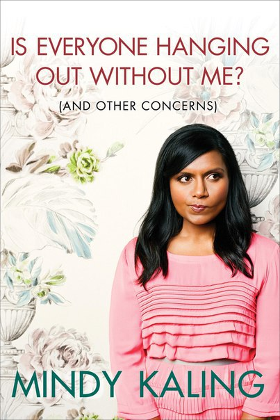 Download Mindy Kaling - Is Everyone Hanging Out
