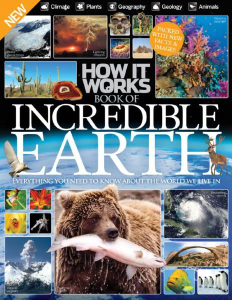 How It Works Book Of Incredible Earth 6th Edition