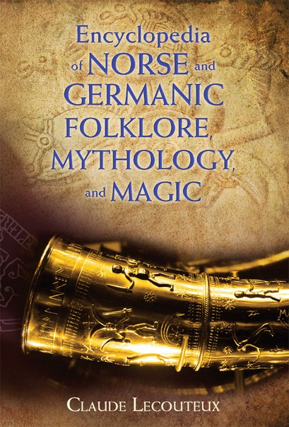Download Encyclopedia of Norse and Germanic Folklore- Mythology- and Magic