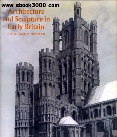 The Gothic Cathedral – Origins of Gothic Architecture and the Medieval Concept of Order (Art Ebook)