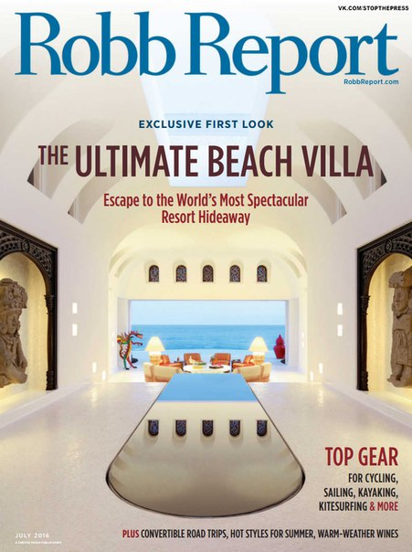 Robb Report – July 2016