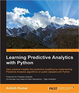 Learning Predictive Analytics with Python – Ashish Kumar