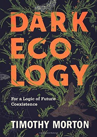 Download Dark Ecology For a Logic of Future Coexistence