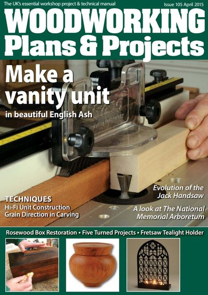 Download Woodworking Plans & Projects - April 2015