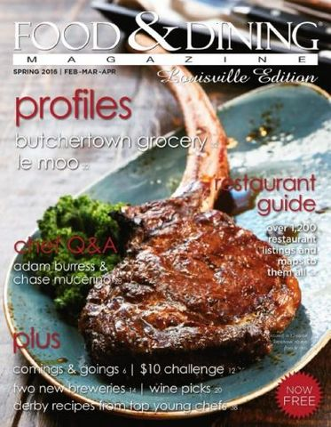 Download Food & Dining Magazine - Spring 2016