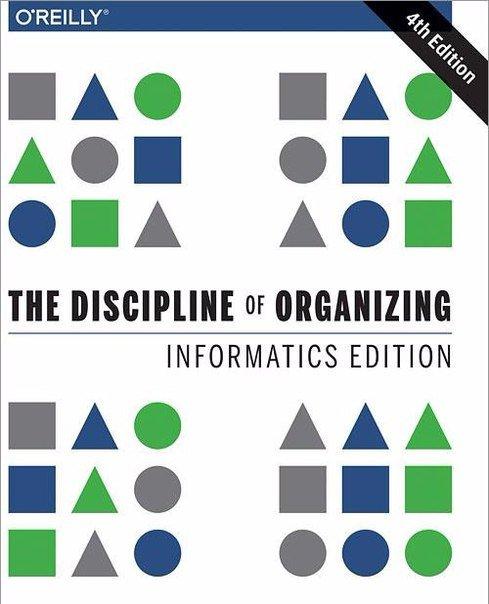 The Discipline of Organizing Informatics Edition- 4th Edition