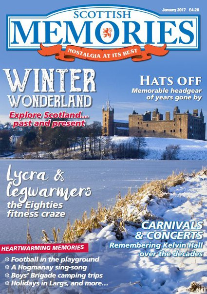 Download Scottish Memories – January 2017