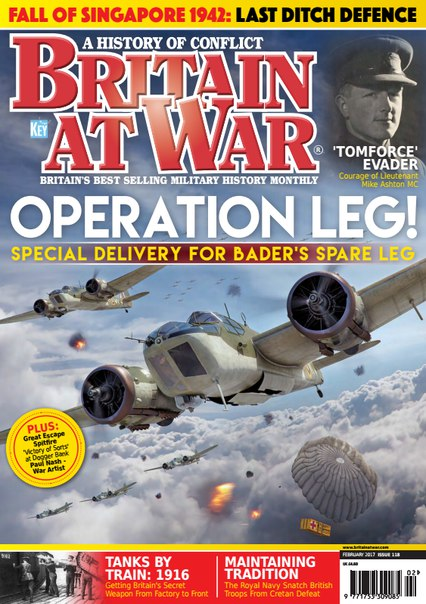 Download Britain at War Magazine — Issue 118 — February 2017