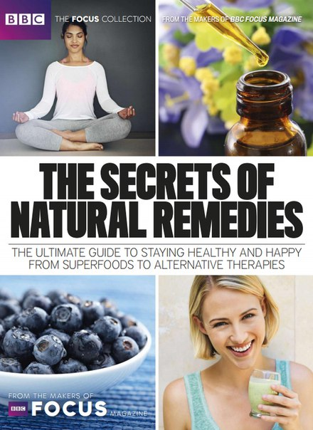 Download BBC Focus - The Secrets of Natural Remedies 2017-P2P