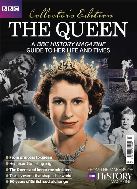 Download BBC History Magazine UK - The Queen and Her Times