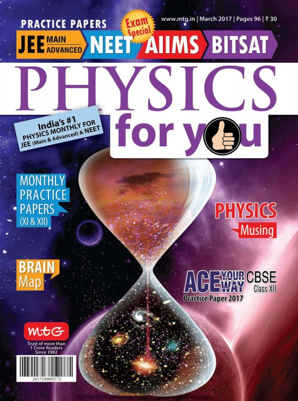 Download Physics For You - March 2017