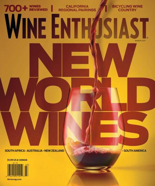 Wine Enthusiast Magazine – March 2017