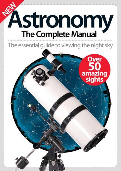 Download Astronomy The Complete Manual 2016