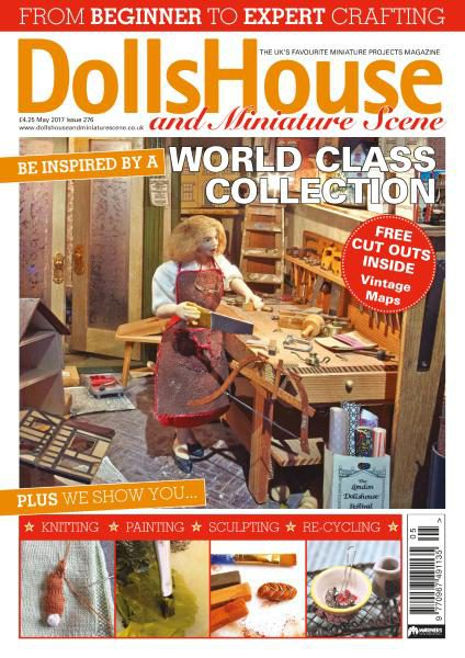 Dolls House and Miniature Scene — Issue 276 — May 2017