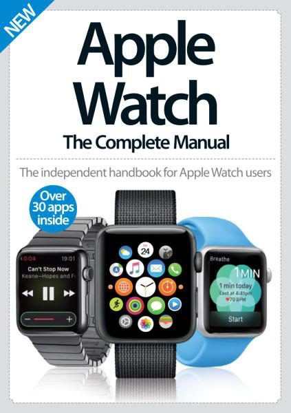 Apple Watch The Complete Manual 4th Edition