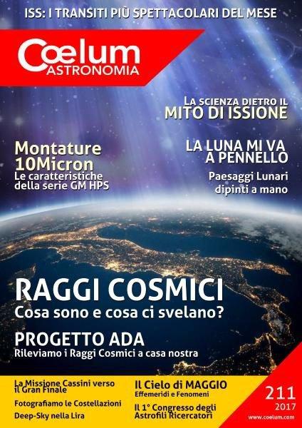 Download Coelum Astronomia N.211 — Maggio 2017