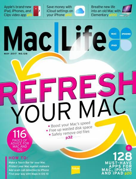 Download MacLife — Issue 128 — May 2017
