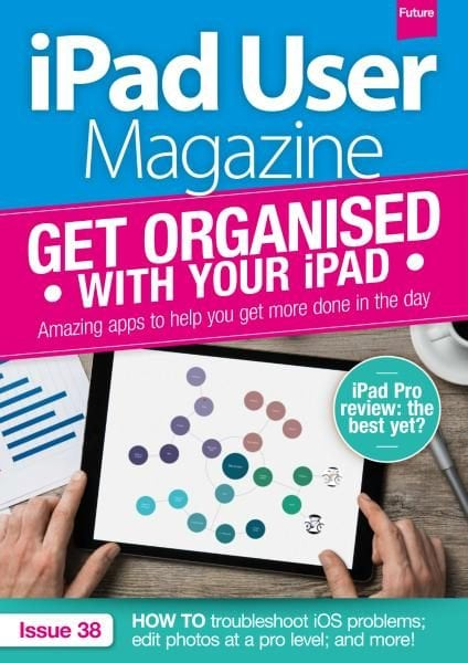 Download iPad User Magazine — Issue 38 2017