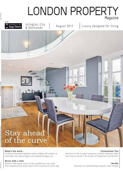 Download London Property Magazine Islington City & Docklands Edition – August 2017