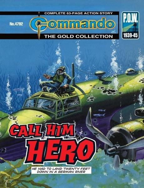 Download Commando 4792 — Call Him Hero