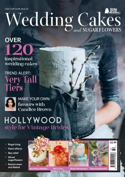 Download Cake Craft Guides — Wedding Cakes & Sugar Flowers — Issue 32 2017