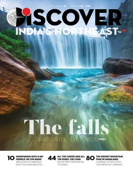 Discover India's Northeast — September-October 2017