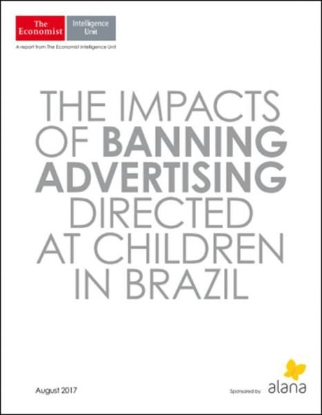 Download The Economist (Intelligence Unit) — The Impacts of Banning Advertising Directed at Children in Brazil (2017)