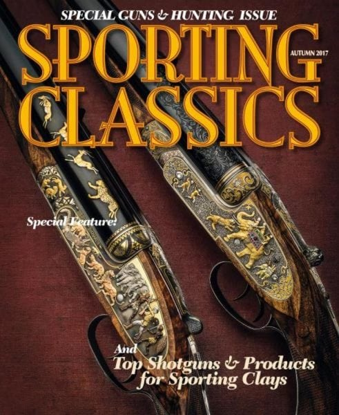 Download Sporting Classics — Special Guns & Hunting Issue — Autumn 2017