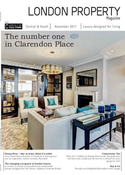 Download London Property Magazine Central & South Edition – December 2017