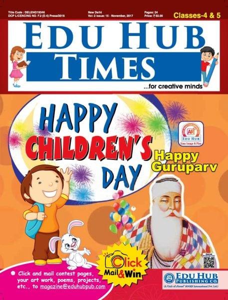 Download Edu Hub Times Class 4 & 5 — November 2017