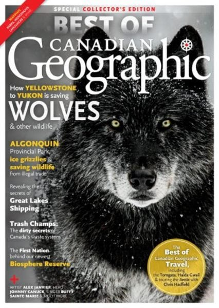 Download Canadian Geographic — Best of Canadian Geographic 2017