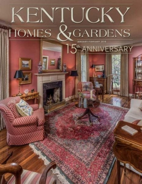 Download Kentucky Homes & Gardens — January-February 2018
