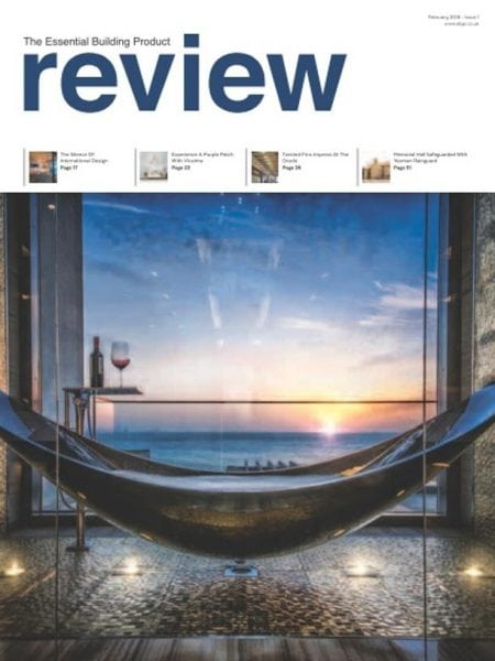 Download The Essential Building Product Review — Issue 1 — February 2018