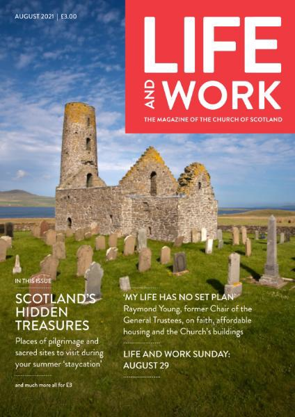 Life and Work – August 2021