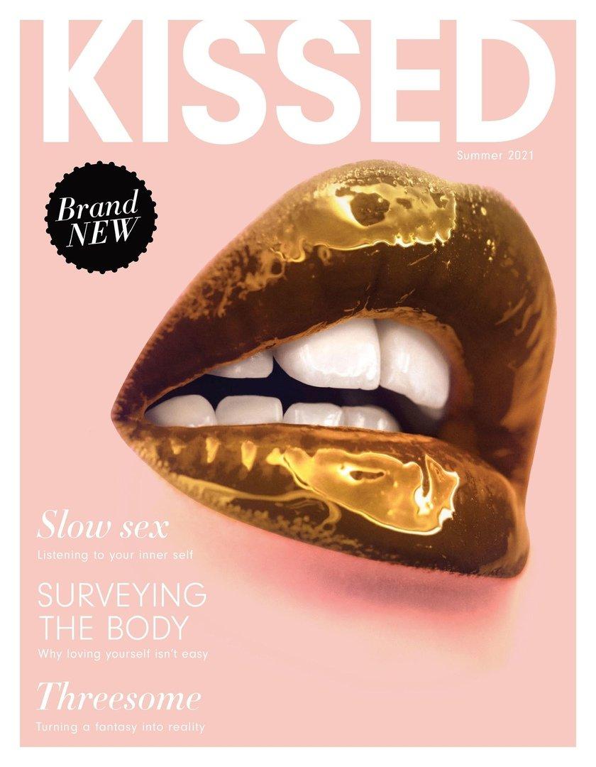 KISSED – 03 July 2021