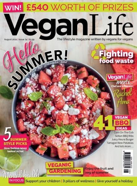 Vegan Life – Issue 74 – August 2021