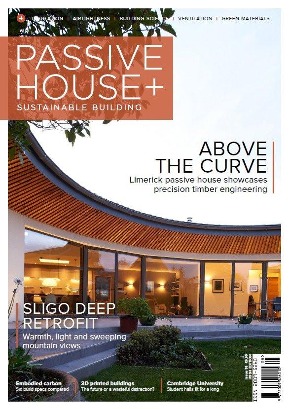 Passive House+ – Issue 38 2021 (Irish Edition)