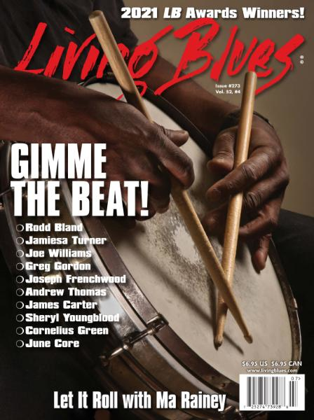 Living Blues – Issue 273 – July 2021