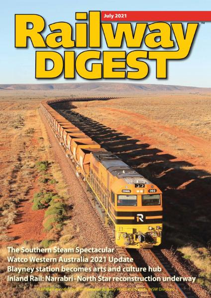 Railway Digest - July 2021